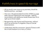 faithfulness in speech marriage