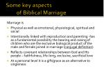 some key aspects of biblical marriage1