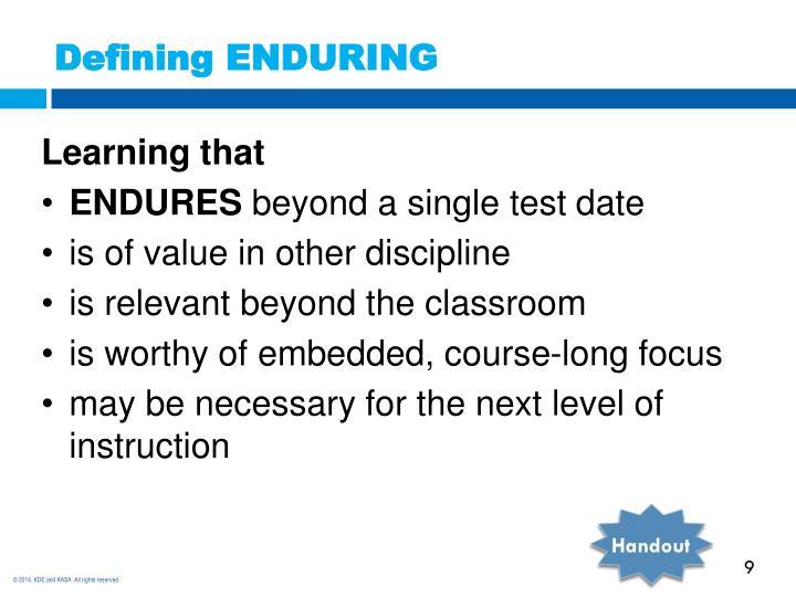 Defining ENDURING