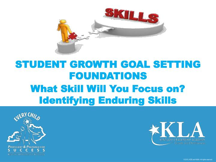 Student growth goal setting foundations