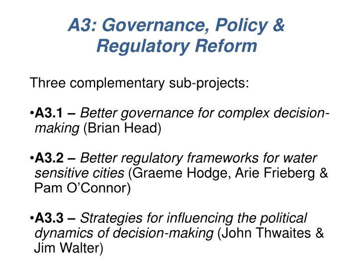 A3: Governance, Policy & Regulatory Reform
