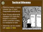 tactical dilemma