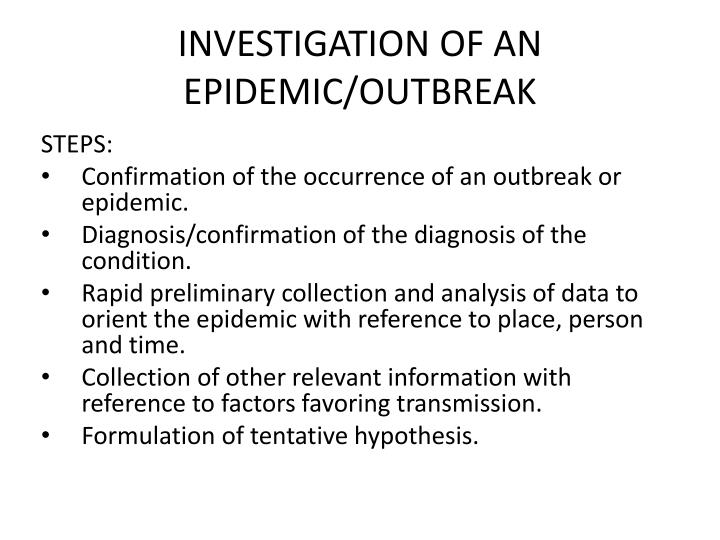 investigation of an epidemic outbreak n.