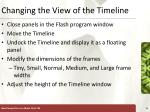 changing the view of the timeline
