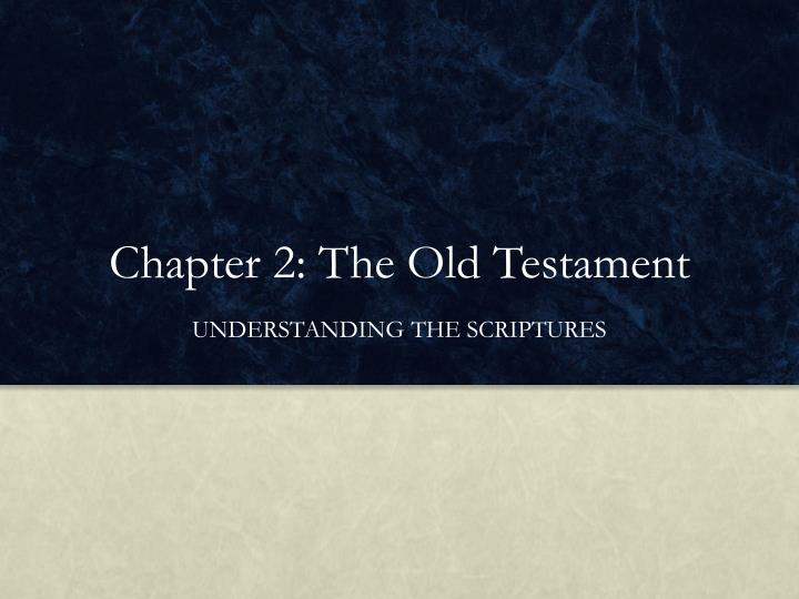 chapter 2 the old testament n.