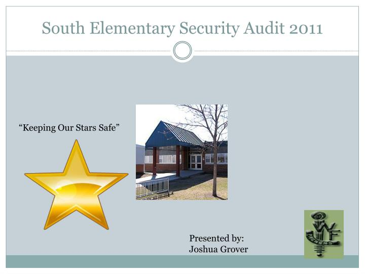 south elementary security audit 2011 n.