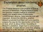 explanation about him being a prophet