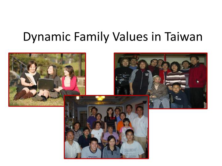 dynamic family values in taiwan n.
