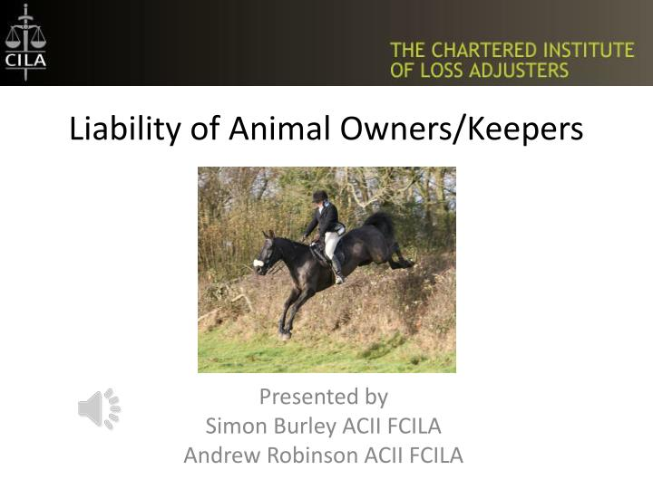 liability of animal owners keepers n.