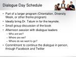 dialogue day schedule