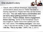 one student s story