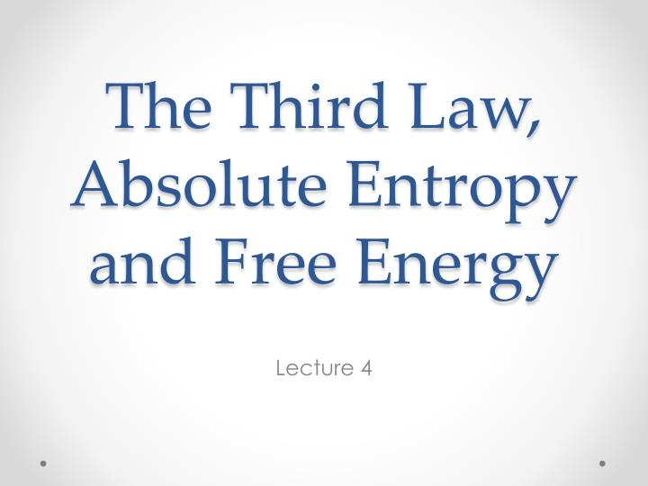 the third law absolute entropy and free energy n.