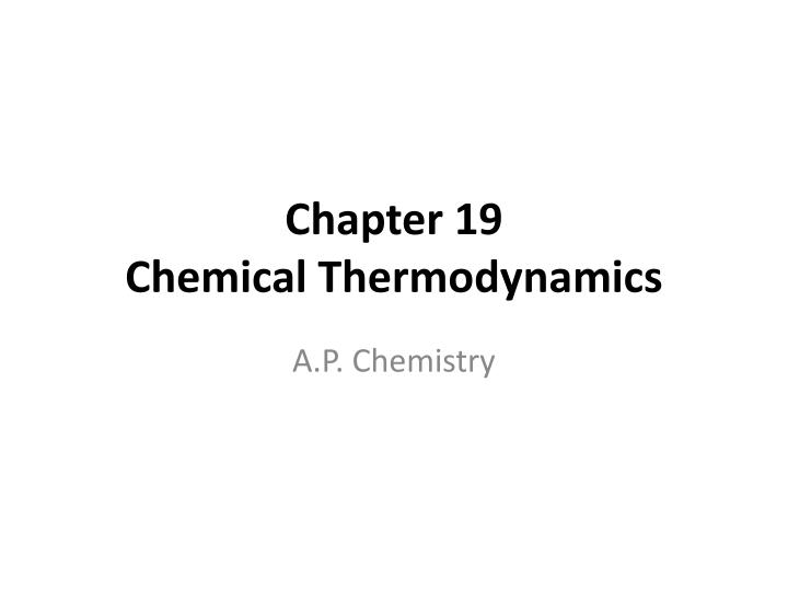 chapter 19 chemical thermodynamics n.