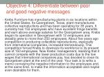 objective 4 differentiate between poor and good negative messages