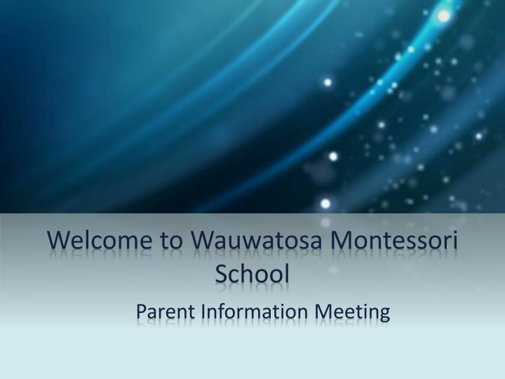 welcome to wauwatosa montessori school n.