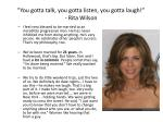 you gotta talk you gotta listen you gotta laugh rita wilson