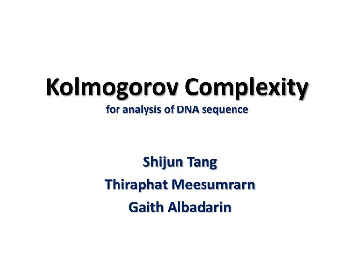 kolmogorov complexity for analysis of dna sequence n.