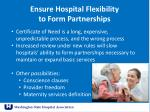 ensure hospital flexibility to form partnerships