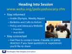 heading into session www wsha org policyadvocacy cfm