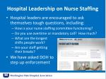 hospital leadership on nurse staffing