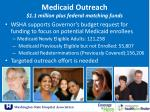 medicaid outreach 1 1 million plus federal matching funds
