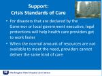 support c risis standards of care