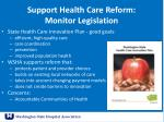 support health care reform monitor legislation
