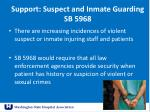support suspect and inmate guarding sb 5968