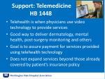 support telemedicine hb 1448