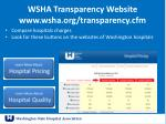 wsha transparency website www wsha org transparency cfm