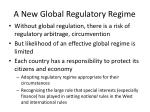 a new global regulatory regime