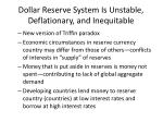dollar reserve system is unstable deflationary and inequitable
