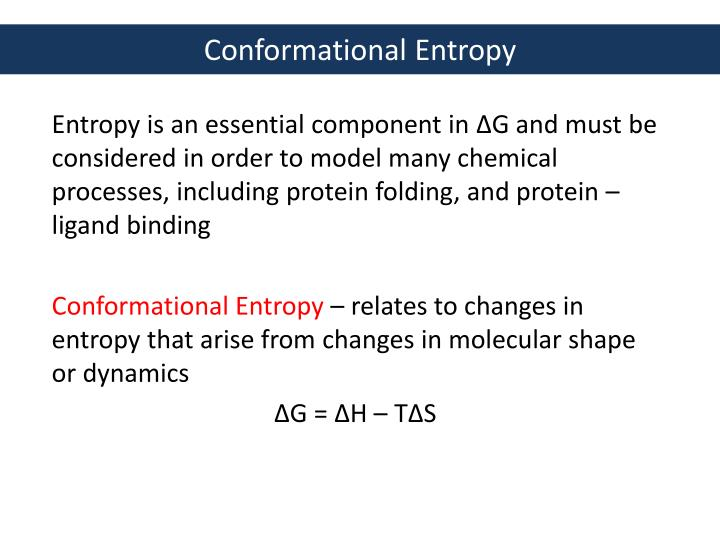 conformational entropy n.