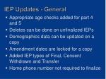 iep updates general