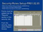 security roles setup pr01 02 05