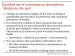 justified use of nonstationary descriptions models for the past