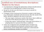 justified uses of nonstationary descriptions models for the future