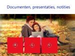 documenten presentaties notities