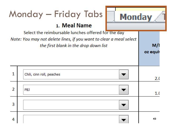 Monday – Friday Tabs