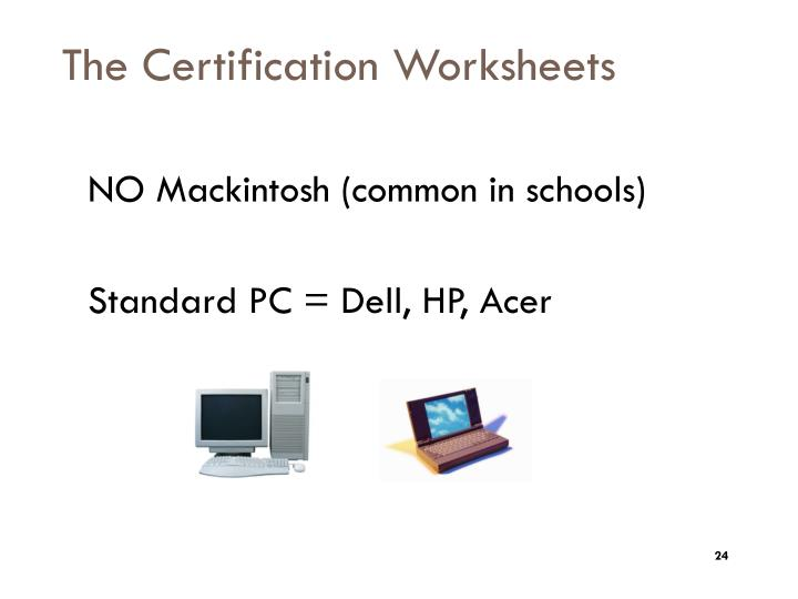 The Certification Worksheets