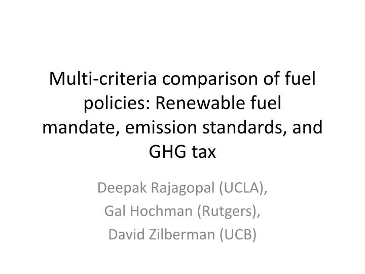 multi criteria comparison of fuel policies renewable fuel mandate emission standards and ghg tax n.