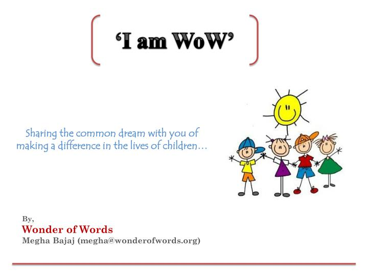 by wonder of words megha bajaj megha@wonderofwords org n.