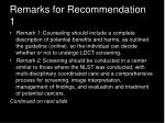 remarks for recommendation 1