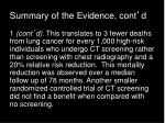 summary of the evidence cont d