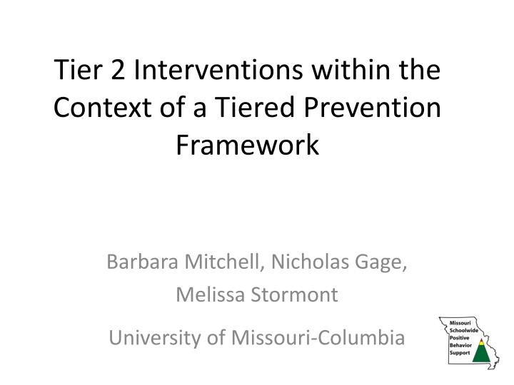 tier 2 interventions within the context of a tiered prevention framework n.