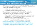 assembler participationfunction code business need proposed definition
