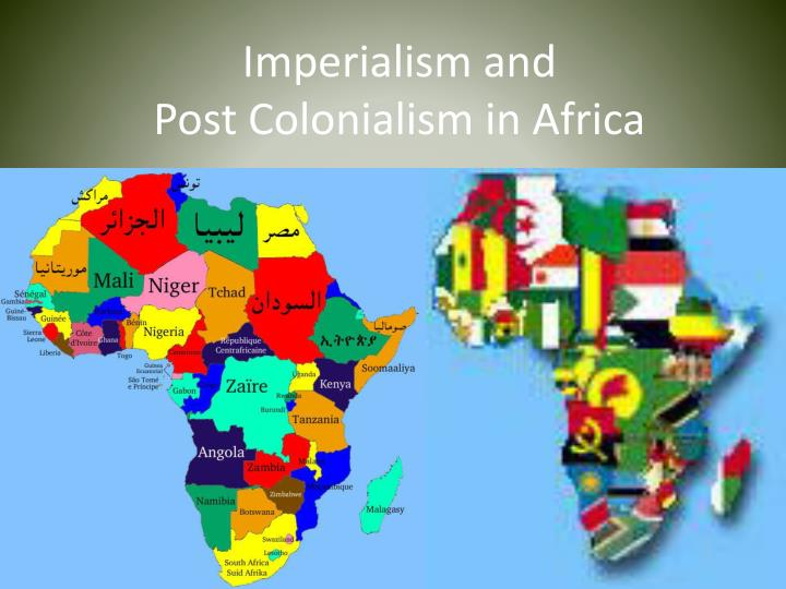 imperialism and post colonialism in africa n.
