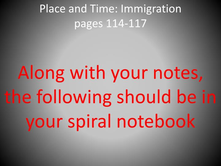 place and time immigration pages 114 117 n.