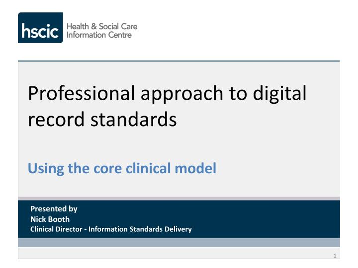 professional approach to digital record standards n.