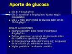 aporte de glucosa